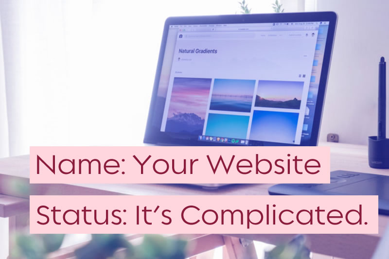 Is your website status, it's complicated?